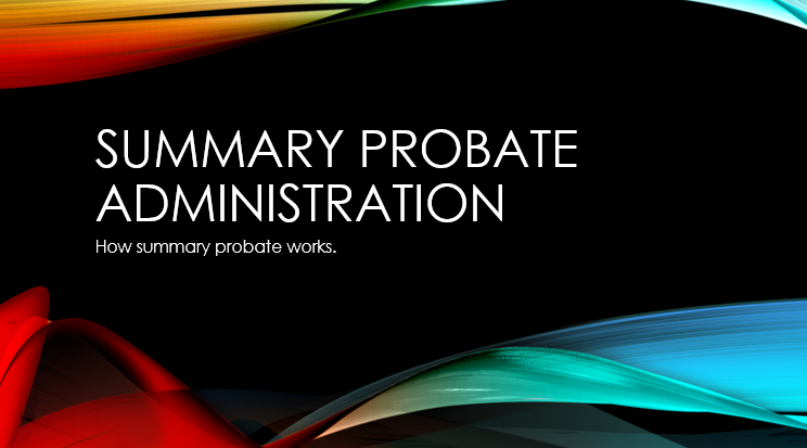 Summary Probate