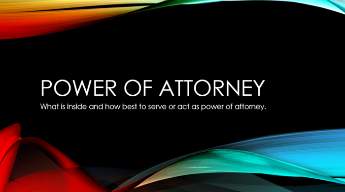 How to Act as a Power of Attorney